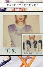 Taylor Swift - 1989 Album - Songs Lyrics by PAUffyRedEyes