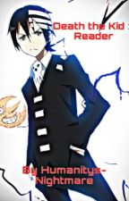 Death The Kid X Reader Lemon Oneshot by Humanitys-Nightmare