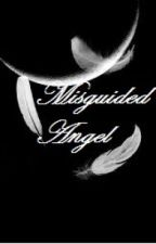 Misguided Angel [on hold] by samdell100