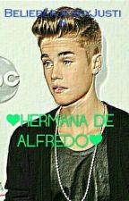 Hermana De Alfredo [ Justin Bieber & Y Tú ] by AinaraBieber