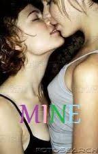 Mine (Lesbian) by Beyondme11
