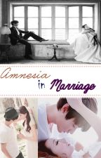 Amnesia in Marriage by ismisyatrii