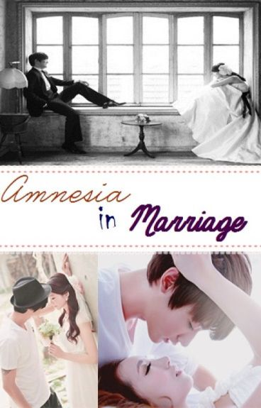 Amnesia in Marriage