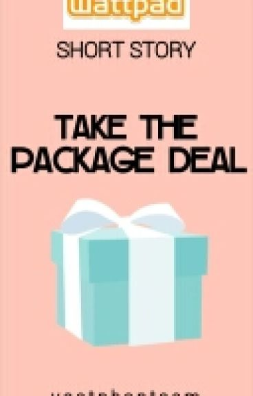 Take the Package Deal[COMPLETED]