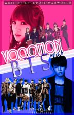 Vacation with BTS [Apink and BTS FanFic] by KpopIsMahWorld