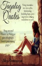 Tagalog Quotes by ShesAmbisyosa