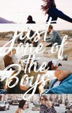 Just One Of The Boys #wattys2016 by MissWildRoses