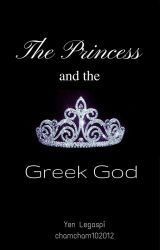 The Princess and the Greek God by chamcham102012