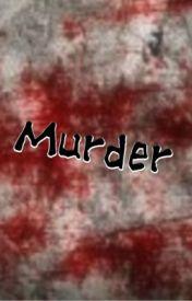 Murder by BerryBerryBlitz