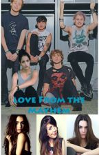 Love from the Mayhem[5 Seconds of Summer FanFic] by El_Ainxx