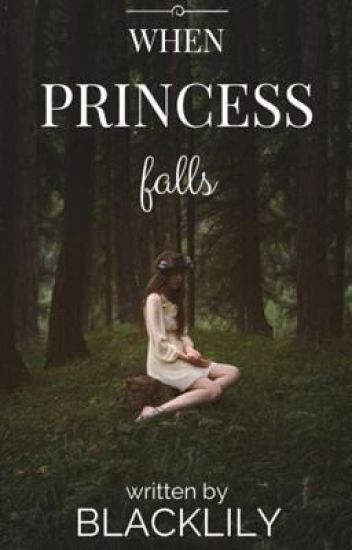 When Princess Falls
