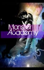 Monster Academy (ON HOLD) by Fallen_Angel135