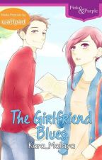 The Girlfriend Blues [Published by Bookware] by Kara_Malaya