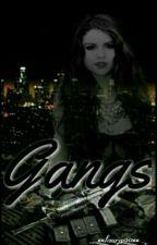 Gangs by xx_laura00_xx