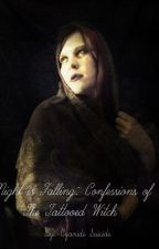 Night is Falling: Confessions of the Tattooed Witch by MissCyanideSuicide