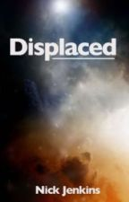 Displaced by nickjenkins