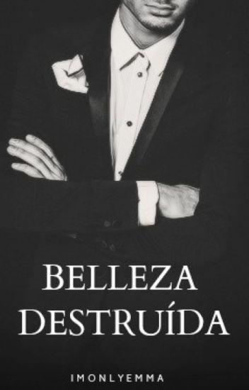 Belleza Destruída © Ziall (AU)