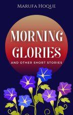 Morning Glories by AuthorMHAfa