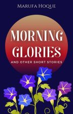 Morning Glories by AuthorMHAfa