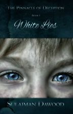 The Pinnacle of Deception: White Lies by SulaimanDawood