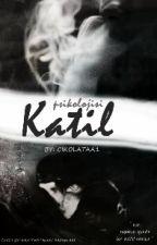 KATİL PSİKOLOJİSİ by Cikolataa1