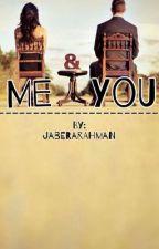 Me & You by JaberaRahman