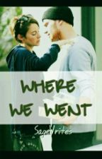 Where We Went (Sheo Fanfiction) by SageWrites