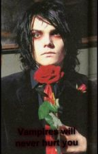 Vampires Will Never Hurt You(Gerard Way Fan fic)(RE-WRITING AND ON HOLD) by XxLostInDarknessxX