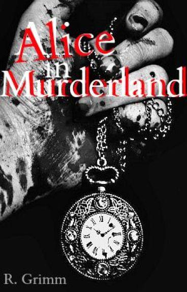 Alice in Murderland [Hiatus] by Rayvin