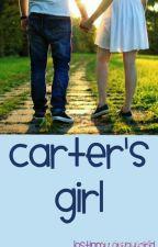 Carter's Girl by lostinmy_ownworld