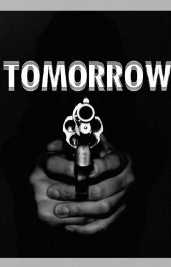 Tomorrow ➼ z.m.