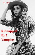 Kidnapped By 5 Vampires (Niall Horan) by 1D_11403