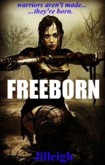 Freeborn by Jilleigh