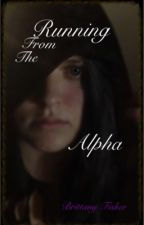 Running From The Alpha by SeeBritFisher