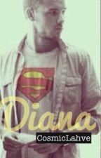 Diana [Liam Payne Fan Fiction] by CosmicLahve