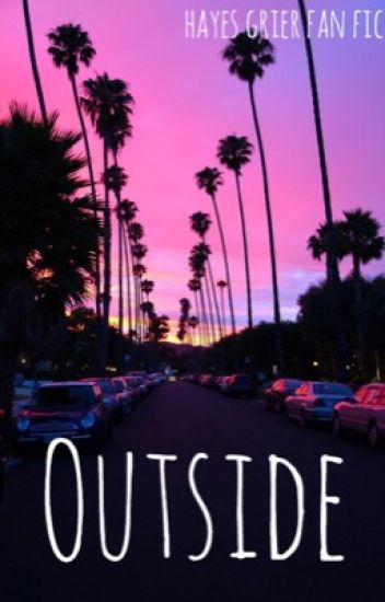 Outside//Hayes Grier