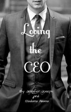 Loving The CEO [On Hold] by Love_my_Love