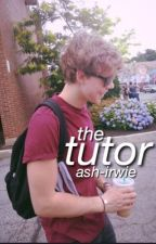 the tutor ↠ lashton by ash-irwie