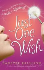 Just One Wish (Solo un deseo) Janette Rallison. by SkarlyS