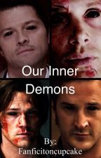 Our Inner Demons  (Sabriel/Destiel)  (Highschool!AU) by Fanficitoncupcake