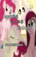 Happiness With A Bit Of Kindness [A Story Of Best Friends. Pinkie Pie & Fluttershy] (Pinkieshy) by xPastoral