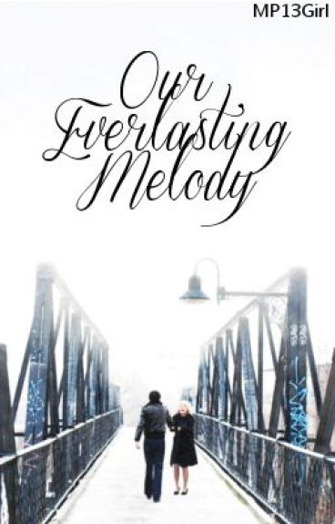 Our Everlasting Melody