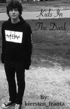 Kids in the dark {Paul Zimmer fanfic} by kiersten_franta