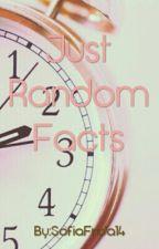 Just Random Facts by SofiaFrida14