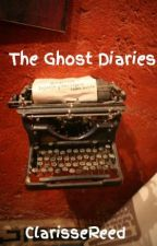 The Ghost Diaries by ClarisseReed