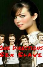 One Directions Sex Slave by harrystyles_quxxn