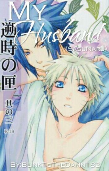 My Husband (SasuNaru)#Wattys2016✔