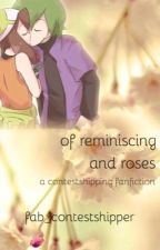Of Reminiscing and Roses {Contestshipping} by fab_contestshipper