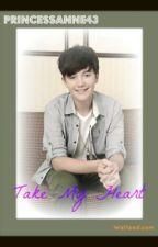 Take My Heart GC by xAnnSalcedox