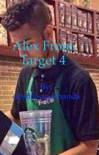 Alex From Target 4: What The Fuck Is Going On by destiel-and-bands